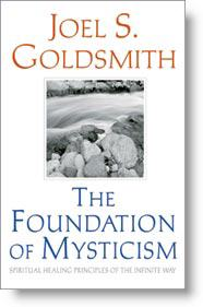 "Book facsimile of ""The Foundation of Mysticism"" by Joel S. Goldsmith."