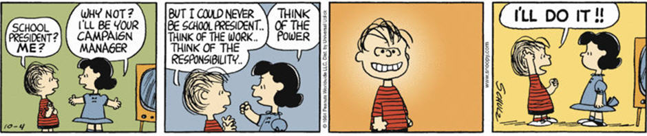 Linus - Power Madness (Peanuts Comic Strip)