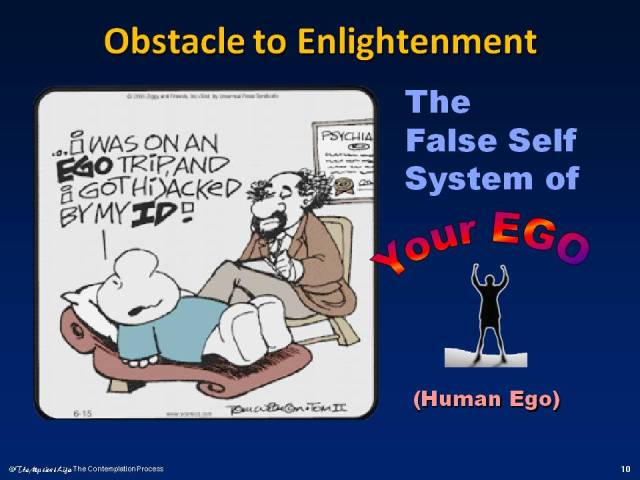 The ego as an obstacle to enlightenment.