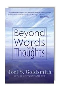 """Beyond Words and Thoughts"" by Joel S. Goldsmith"
