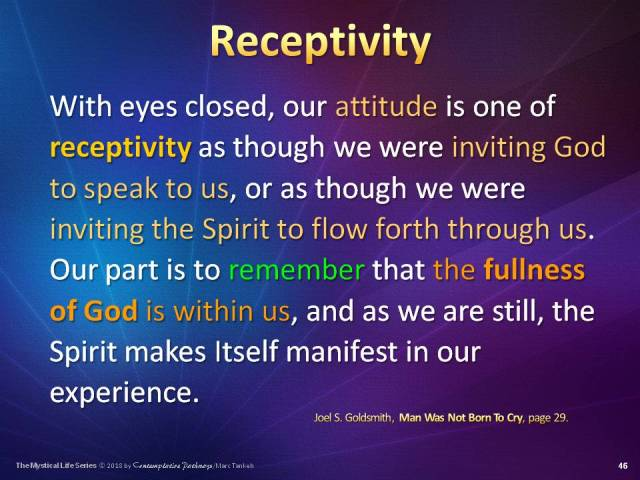 """Learning sllide on """"Receptivity"""" according to Joel S. Goldsmith (from Man Was Not Born to Cry)"""